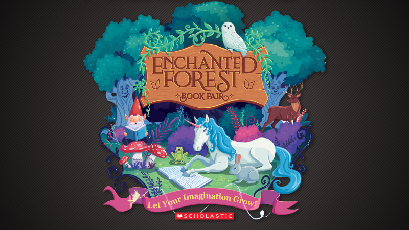 2020 Scholastic Book Fair Theme.Enchanted Forest Book Fair A Whimsical Place Full Of