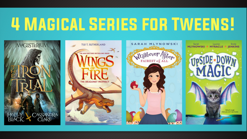 Books To Binge 4 Magical Series For Tweens On Our Minds