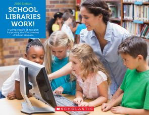New report from Scholastic confirms the importance of school libraries and librarians | On Our Minds